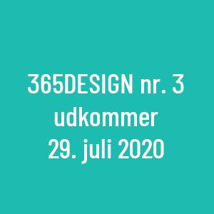 365design nr 3 udkommer 29/7 2020